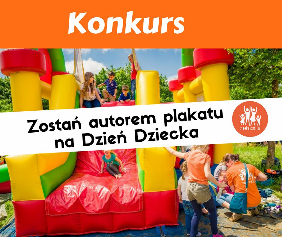 Konkurs na plakat z okazji Dnia Dziecka 2017